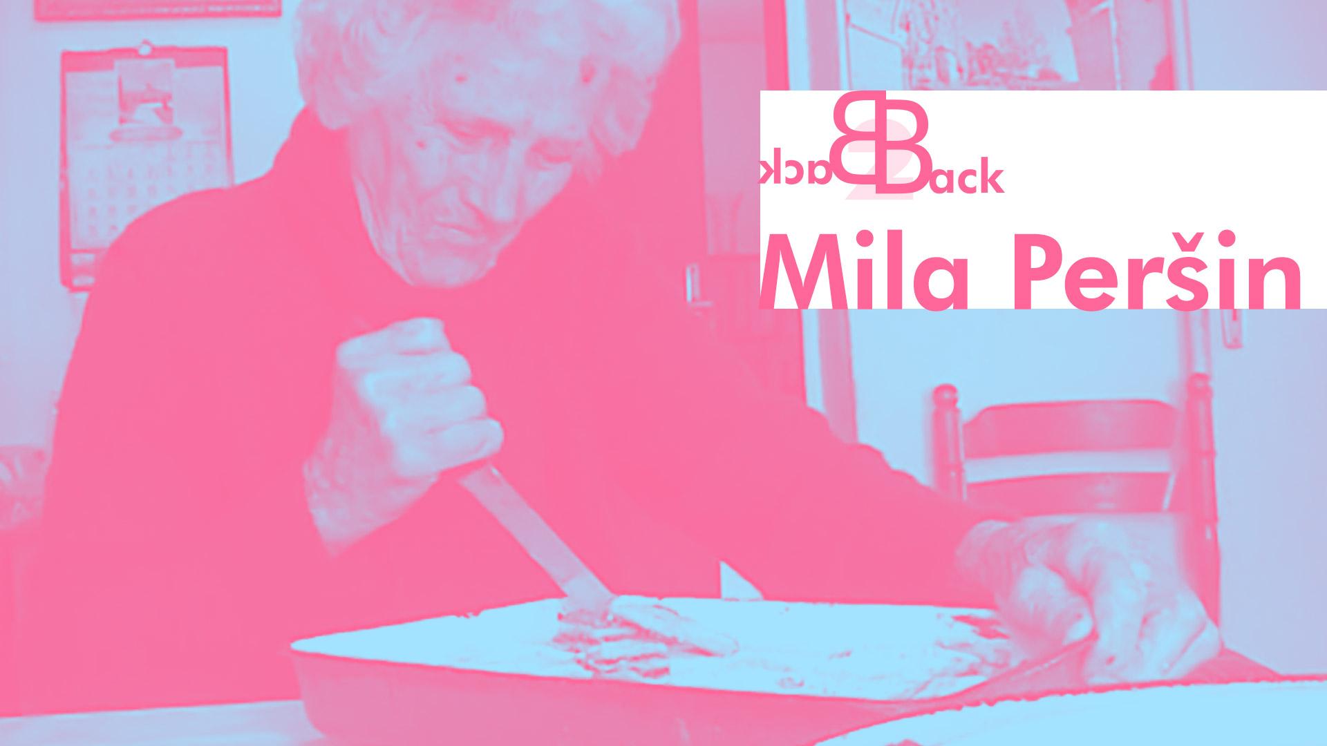 Back2Back: Mila Peršin